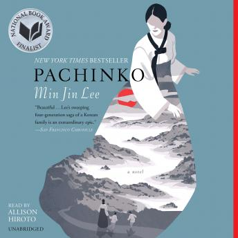 Pachinko (National Book Award Finalist), Min Jin Lee