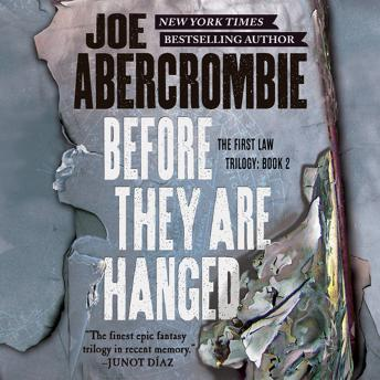 Before They Are Hanged, Joe Abercrombie