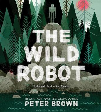 Wild Robot, Peter Brown