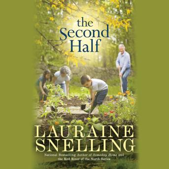 Second Half: A Novel, Lauraine Snelling
