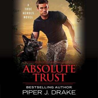Absolute Trust, Piper J. Drake