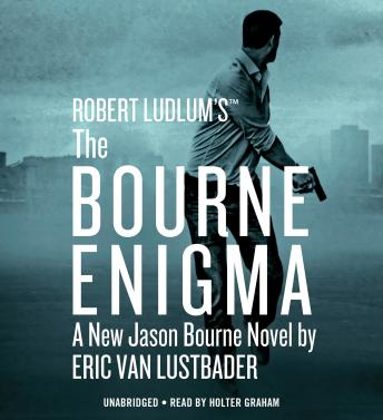 Robert Ludlum's (TM) The Bourne Enigma, Eric Van Lustbader