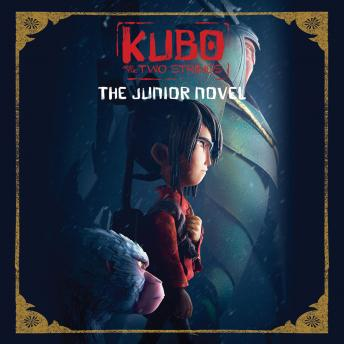 Kubo and the Two Strings: The Junior Novel, Sadie Chesterfield
