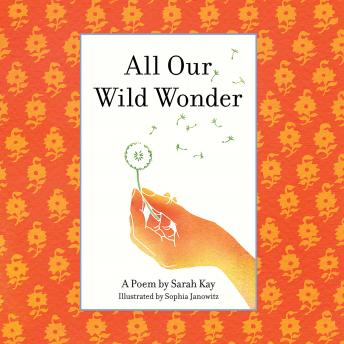 All Our Wild Wonder details