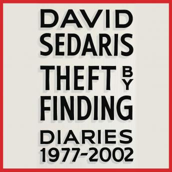 Theft by Finding: Diaries (1977-2002), David Sedaris