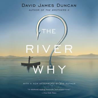 River Why, David James Duncan