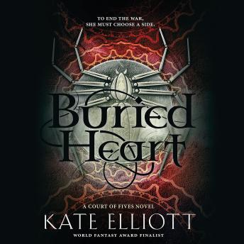 Buried Heart, Kate Elliott