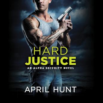 Hard Justice, April Hunt