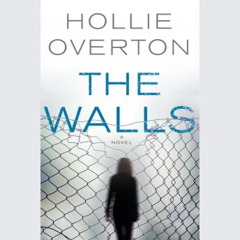 Walls, Hollie Overton