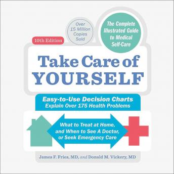 Take Care of Yourself, 10th Edition: The Complete Guide to Self-Care details