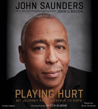 Playing Hurt: My Journey from Despair to Hope