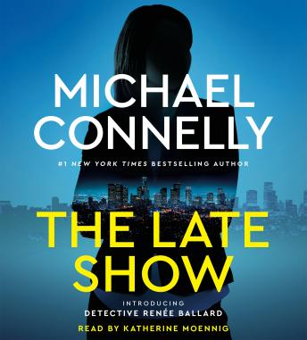 Late Show, Michael Connelly