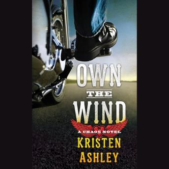 Own the Wind: A Chaos Novel, Kristen Ashley