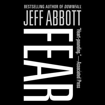 Fear, Jeff Abbott