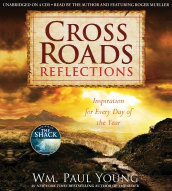 Cross Roads Reflections: Inspiration for Every Day of the Year, Wm Paul Young
