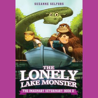 Lonely Lake Monster, Suzanne Selfors