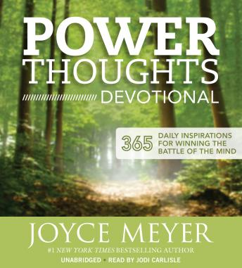 Download Power Thoughts Devotional: 365 Daily Inspirations for Winning the Battle of the Mind by Joyce Meyer