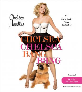 Download Chelsea Chelsea Bang Bang by Chelsea Handler