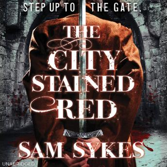 City Stained Red, Sam Sykes