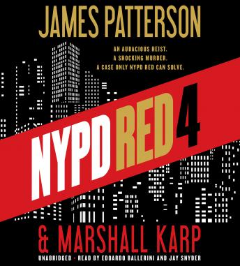 NYPD Red 4, Marshall Karp, James Patterson