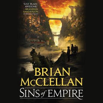 Sins of Empire, Brian McClellan
