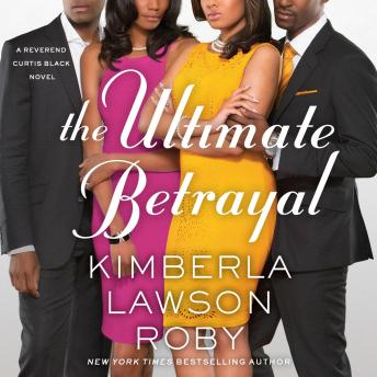Ultimate Betrayal, Kimberla Lawson Roby