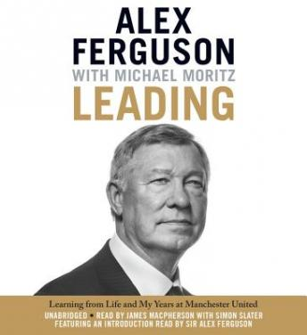 Download Leading: Learning from Life and My Years at Manchester United by Alex Ferguson, Michael Moritz