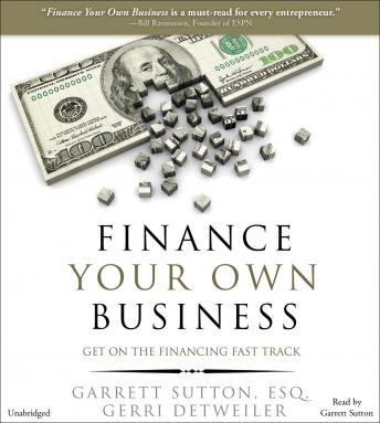 Finance Your Own Business: Get on the Financing Fast Track sample.