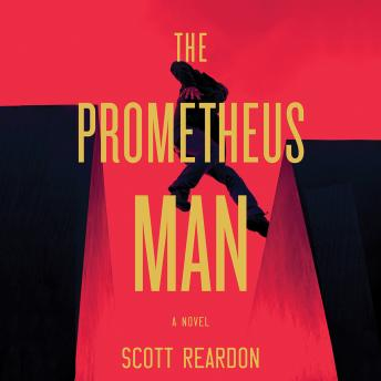 Prometheus Man, Scott Reardon