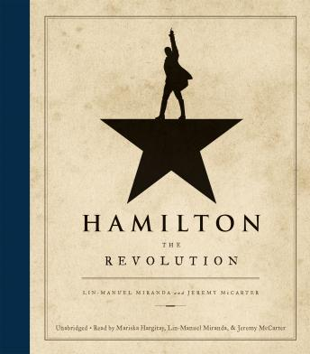 Download Hamilton: The Revolution by Lin-Manuel Miranda, Jeremy McCarter
