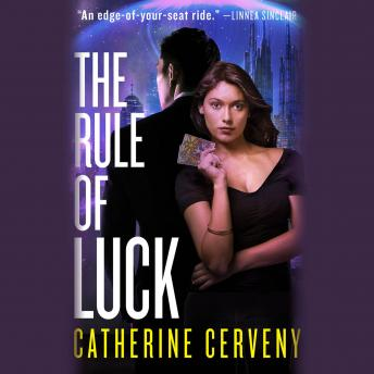 Rule of Luck: A Science Fiction Romance, Catherine Cerveny