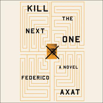 Kill the Next One, Federico Axat
