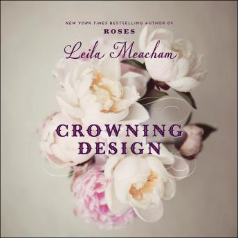 Download Crowning Design by Leila Meacham