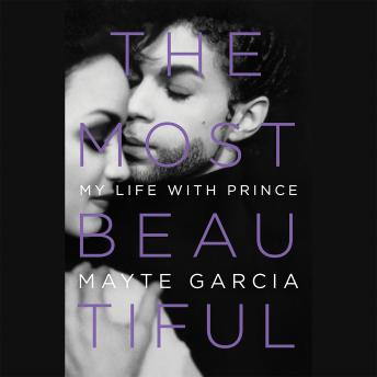 Download Most Beautiful: My Life with Prince by Mayte Garcia