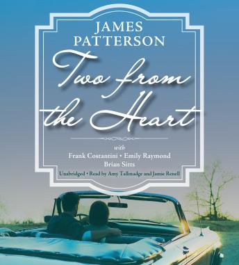 Two from the Heart, Brian Sitts, Frank Costantini, Emily Raymond, James Patterson
