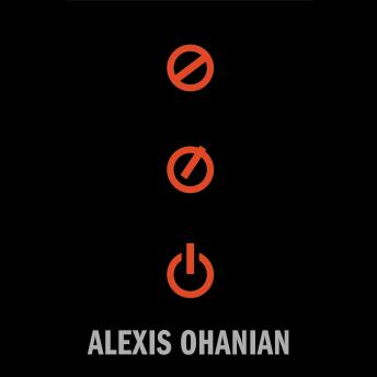 Without Their Permission: How the 21st Century Will Be Made, Not Managed, Alexis Ohanian