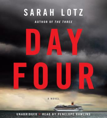 Day Four: A Novel, Sarah Lotz