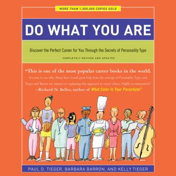 Download Do What You Are: Discover the Perfect Career for You Through the Secrets of Personality Type by Paul D. Tieger, Barbara Barron, Kelly Tieger