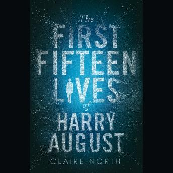 Download First Fifteen Lives of Harry August by Claire North