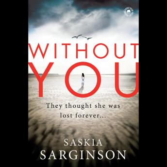 Without You, Saskia Sarginson