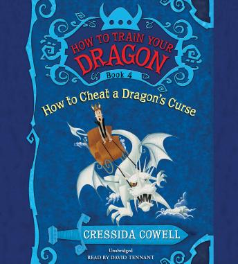 HOW TO CHEAT A DRAGON'S CURSE, Cressida Cowell