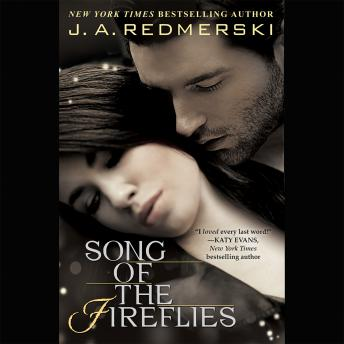 Song of the Fireflies, J. A. Redmerski