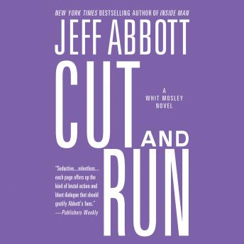 Cut and Run, Jeff Abbott