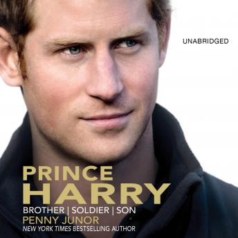 Prince Harry: Brother, Soldier, Son, Penny Junor