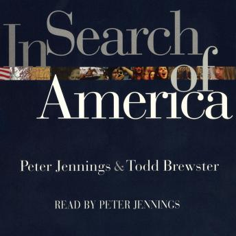 In Search of America, Todd Brewster, Peter Jennings