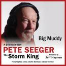 Big Muddy: A Selection from Pete Seeger: The Storm King, Pete Seeger