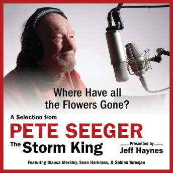 Download Where Have all the Flowers Gone?: A Selection from Pete Seeger: The Storm King by Pete Seeger