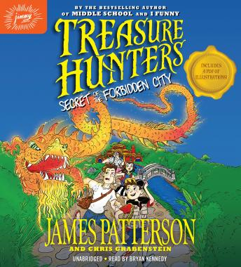 Treasure Hunters: Secret of the Forbidden City, Chris Grabenstein, James Patterson