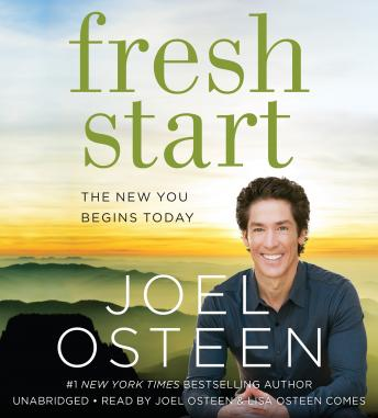 Fresh Start: The New You Begins Today, Joel Osteen