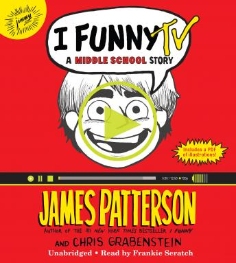I Funny TV: A Middle School Story, Chris Grabenstein, James Patterson